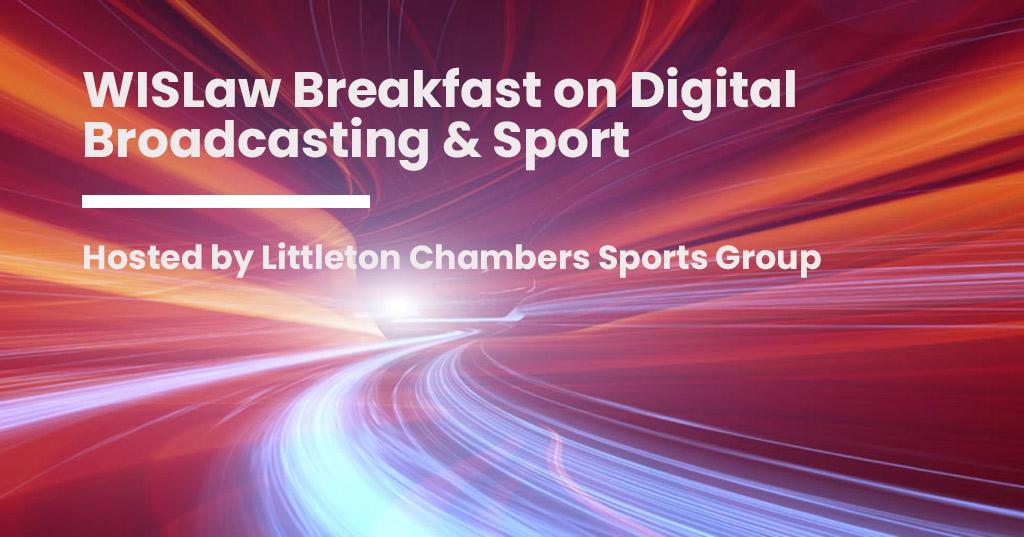 WISLaw Breakfast on Digital Broadcasting London 2019