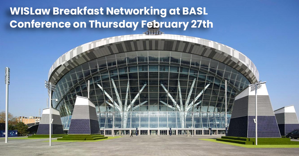 WISLaw Breakfast Networking at BASL Conference on Thursday February 27th