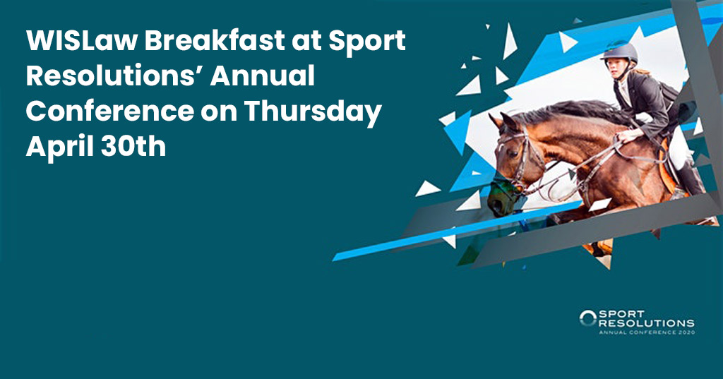 WISLaw Breakfast at Sport Resolutions' Annual Conference on Thursday April 30th